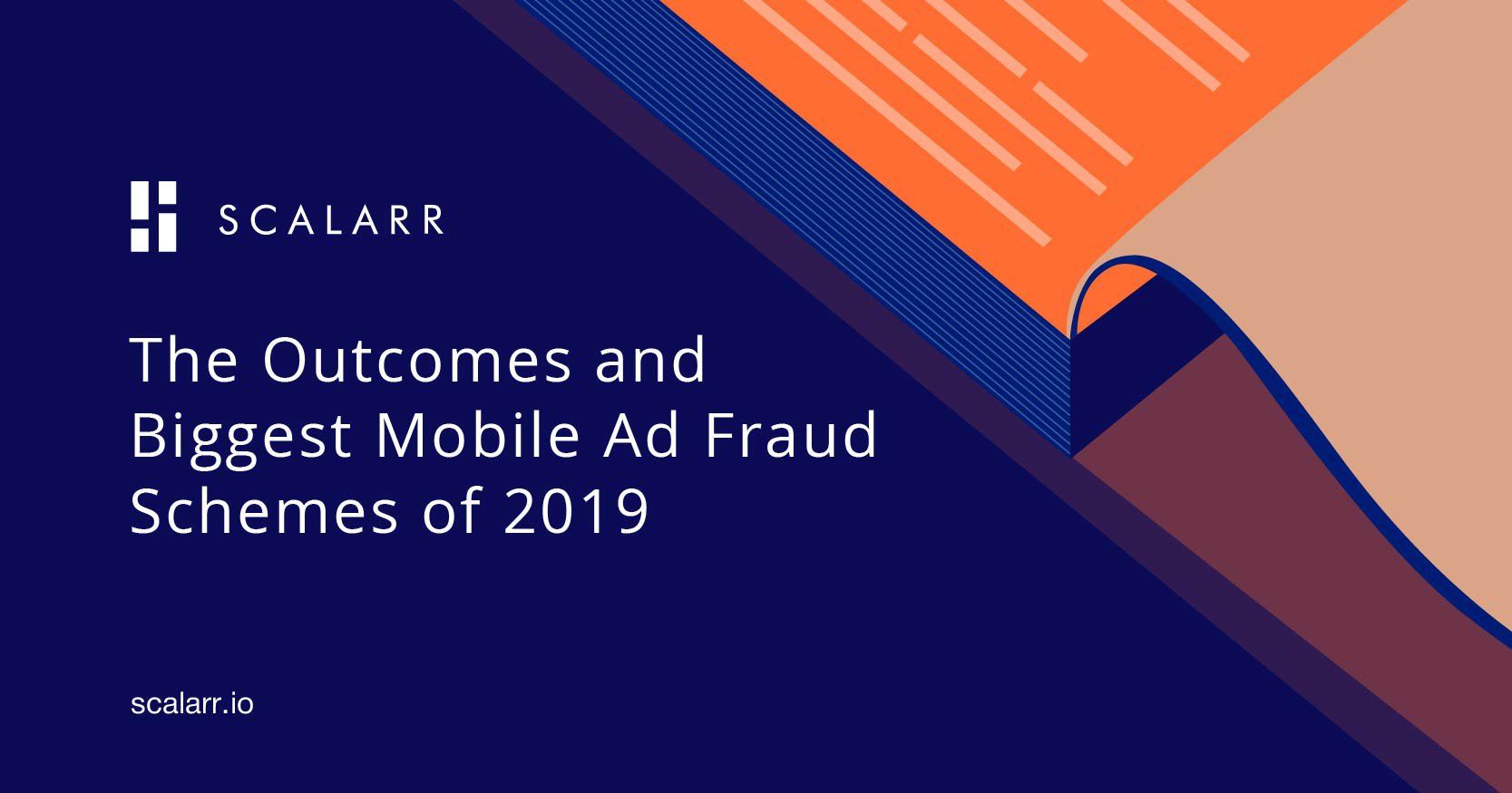 The Outcomes and Biggest Mobile Ad Fraud Schemes of 2019