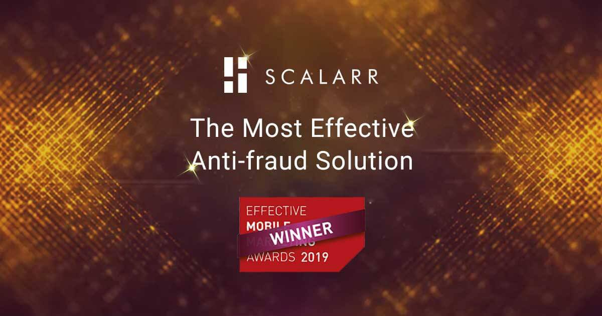 "Scalarr Wins ""The Most Effective Anti-fraud Solution"" at the 2019 Effective Mobile Marketing Awards"